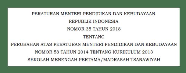 Permendikbud Nomor 35 Tahun 2018 Tentang Standar Kurikulum 2013 SMP-MTs