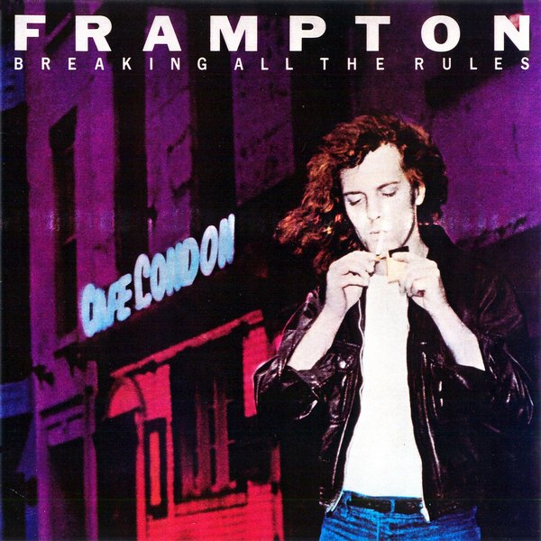 PETER FRAMPTON - Breaking All The Rules [remastered]