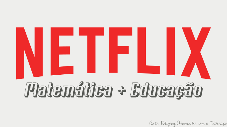 7 filmes sobre Educação e Matemática para assistir na Netflix agora