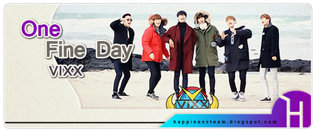 http://happinessteam.blogspot.com/search/label/One%20Fine%20Day%20VIXX