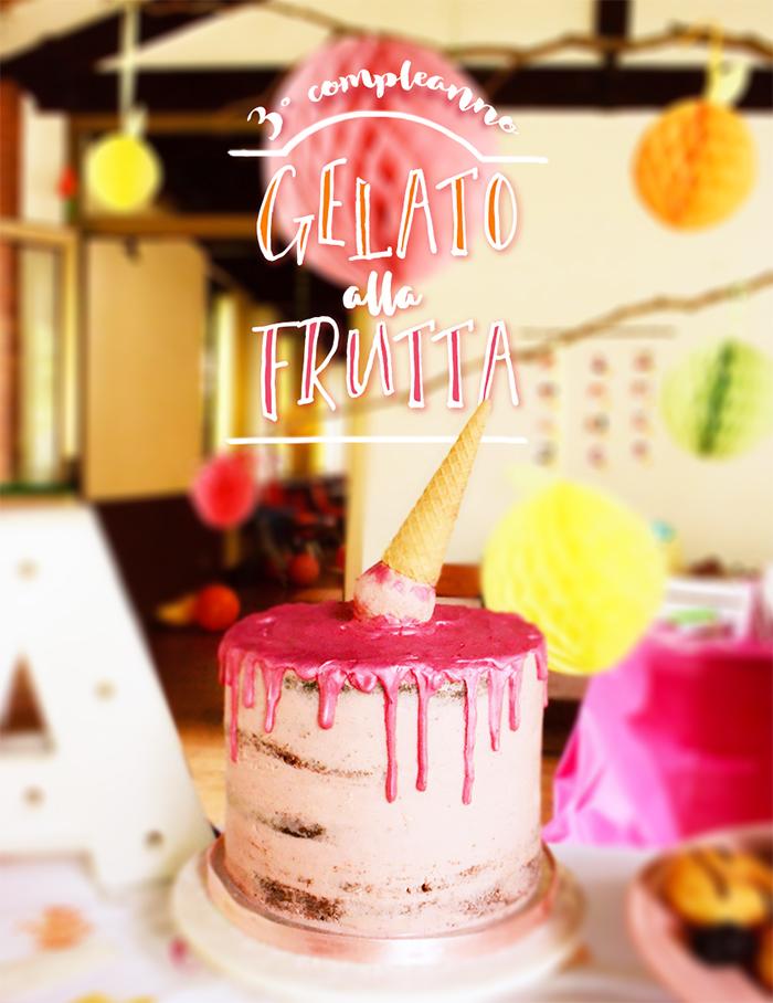 terzo compleanno tema gelato alla frutta