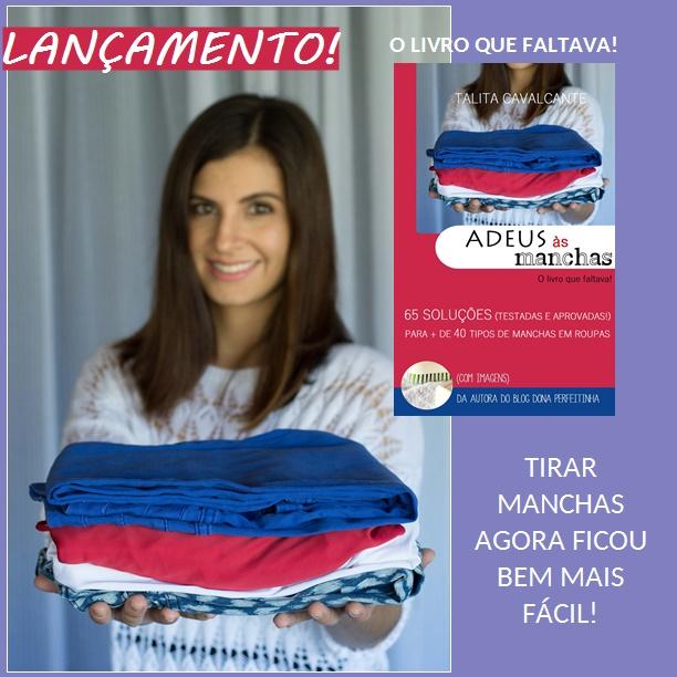 Tirar manchas ficou fácil com o livro ADEUS ÀS MANCHAS de Talita Cavalcante