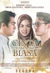 Sinopsis dan Jalan Cerita Film Cinta Laki-Laki Biasa (2016)