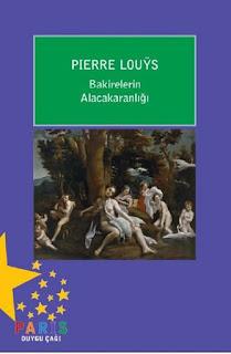 Bakirelerin Alacakaranlığı - Pierre Louys