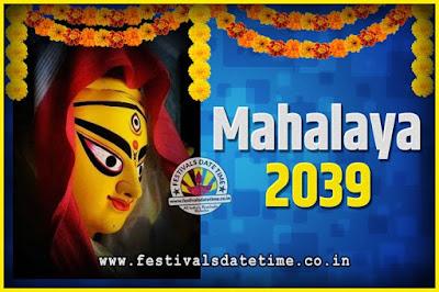 2039 Mahalaya Puja Date and Time Kolkata, 2039 Mahalaya Calendar