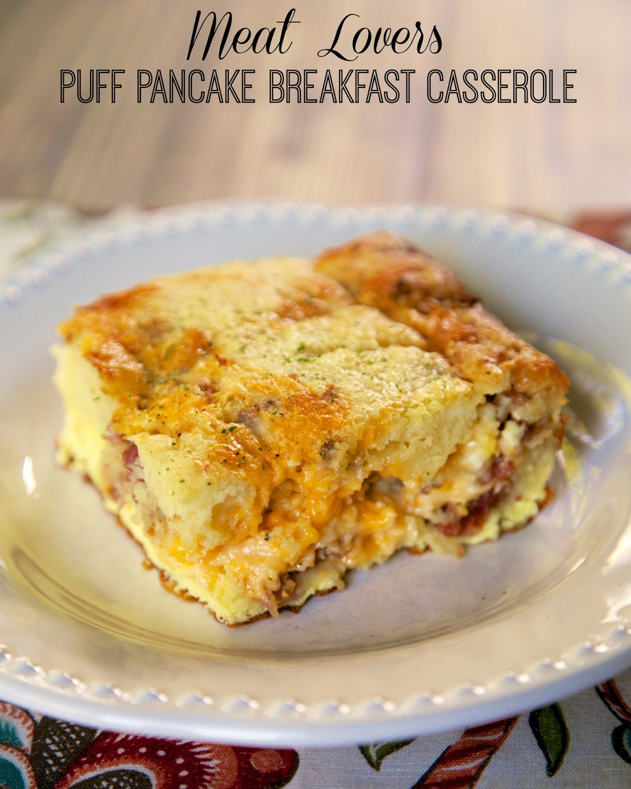Meat Lovers Puff Pancake Breakfast Casserole - Meat Lovers Puff Pancake Breakfast Casserole Recipe ~ Feel free to mix up the meats, add veggies or change up the cheeses. This is a really good base recipe to have fun with. Try with syrup!