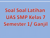 Soal UAS PLH Kelas 7 Semester 1/ Ganjil