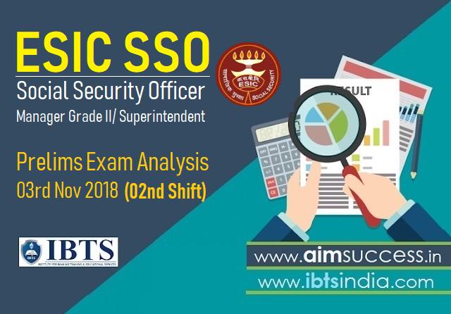 ESIC SSO Prelims Exam Analysis 03rd Nov 2018 (02nd Shift)