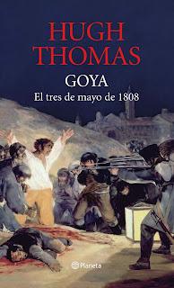 Goya: el tres de mayo de 1808 / Hugh Thomas