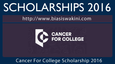 Cancer For College Scholarship 2016