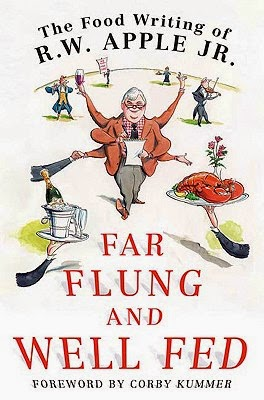 Far Flung and Well Fed by R. W. Apple Jr.