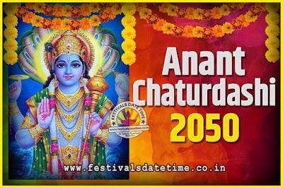 2050 Anant Chaturdashi Pooja Date and Time, 2050 Anant Chaturdashi Calendar