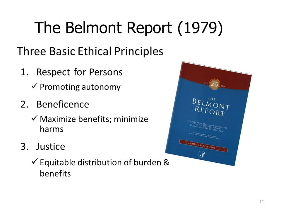 belmont report Rethinking the belmont report by phoebe friesen, lisa kearns, barbara redman & arthur l this article reflects on the relevance and applicability of the belmont report nearly four decades after its.