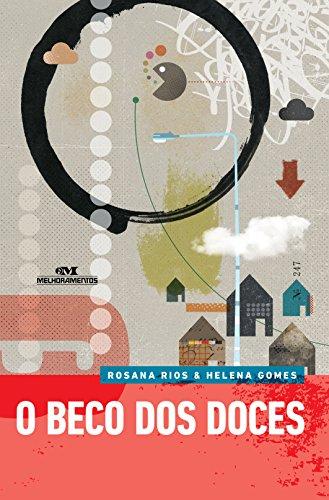 O Beco dos Doces - Rosana Rios, Helena Gomes