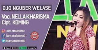Lirik Lagu Ojo Nguber Welase - Nella Kharisma