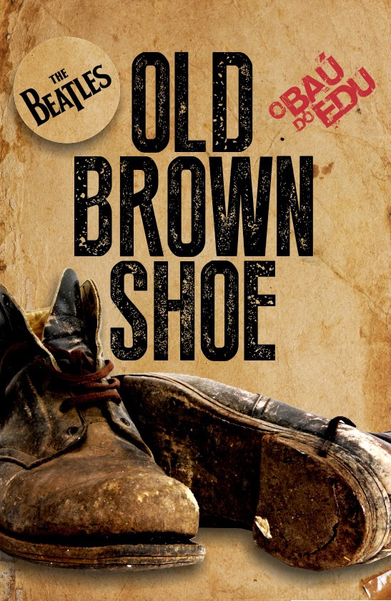 The Beatles Old Brown Shoe