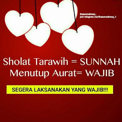 Sholat Taraweh yang Sunnah Sudah Dikerjakan, Menutup Aurat yang Wajib Jangan Ditinggalkan!