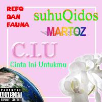 Refo dan Fauna, Martoz dan suhuQidos Merilis 'C.I.U' maret ini!
