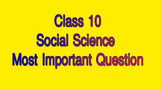 HSLC SEBA Class 10 Social Science Important Questions