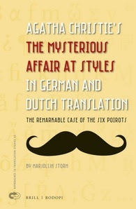 http://www.brill.com/products/book/agatha-christies-mysterious-affair-styles-german-and-dutch-translation