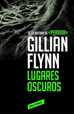 """""""Lugares oscuros"""" de Gillian Flynn"""