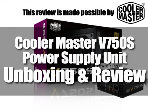 Cooler Master V750S Power Supply Unboxing & Overview 19