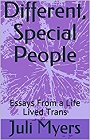 https://www.amazon.com/Different-Special-People-Essays-Lived/dp/1973472171