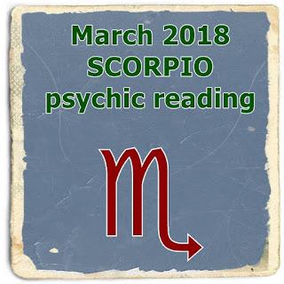 March 2018 SCORPIO psychic reading prediction