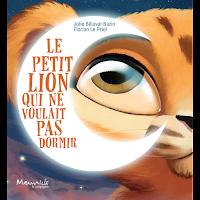 http://leslecturesdeladiablotine.blogspot.fr/2018/03/le-petit-lion-qui-ne-voulait-pas-dormir.html