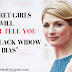 1 Secret Girls Will NEVER Tell You | The Black Widow Bias