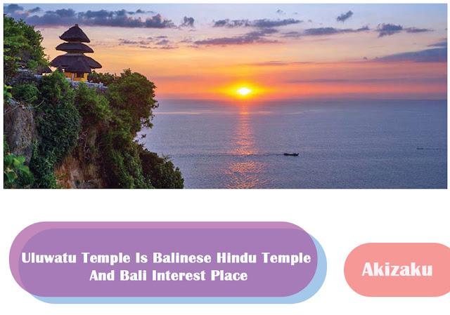 Uluwatu Temple Is Balinese Hindu Temple And Bali Interest Place