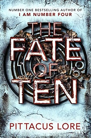 The Fate Of Ten Pittacus Lore Lorien Legacies