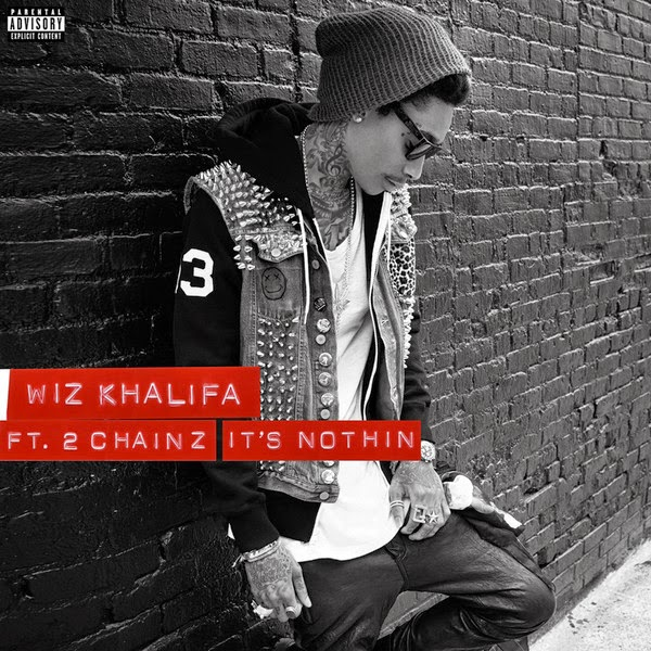 Wiz Khalifa - It's Nothin' (feat. 2 Chainz) -  Single Cover