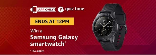 Amazon 16th March Quiz Answer- Win FreeSamsung Galaxy Smartwatch