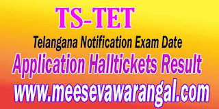 Telangana TSTET 2016 Notification Fee Payment ExamDates Halltickets Rankcard Results Counselling