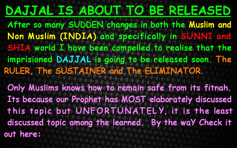 ISLAM AND CREATED LIES: DAJJAL IS ARRIVING