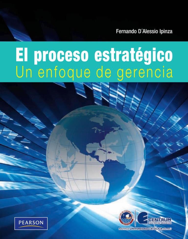 El proceso estratégico: Un enfoque de gerencia – Fernando D'Alessio Ipinza