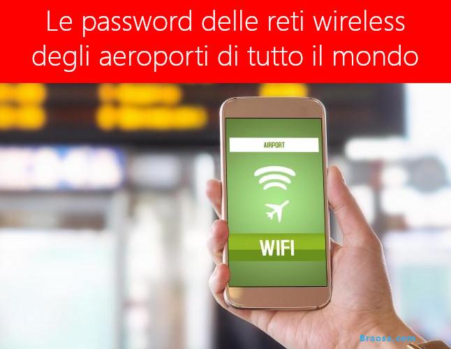 La mappa delle password wireless degli aeroporti in Italia e nel mondo