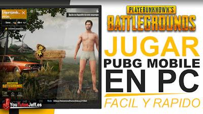 jugar PUBG Mobile en pc, como jugar PUBG Mobile en pc, jugar PUBG Mobile, tutorial español