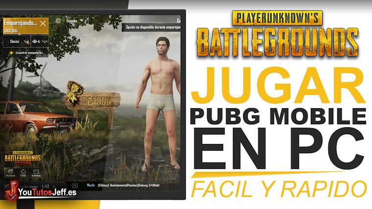 Como Jugar PUBG Mobile en PC - Fácil y Rápido