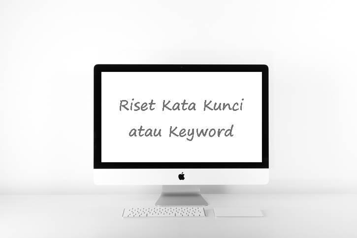 cara riset keyword dengan gratis