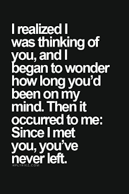 Best Too Many Love Quotes: i realized i was thinking of you, and i began to wonder