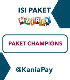 Paket Liga Champions Matrix TV Parabola