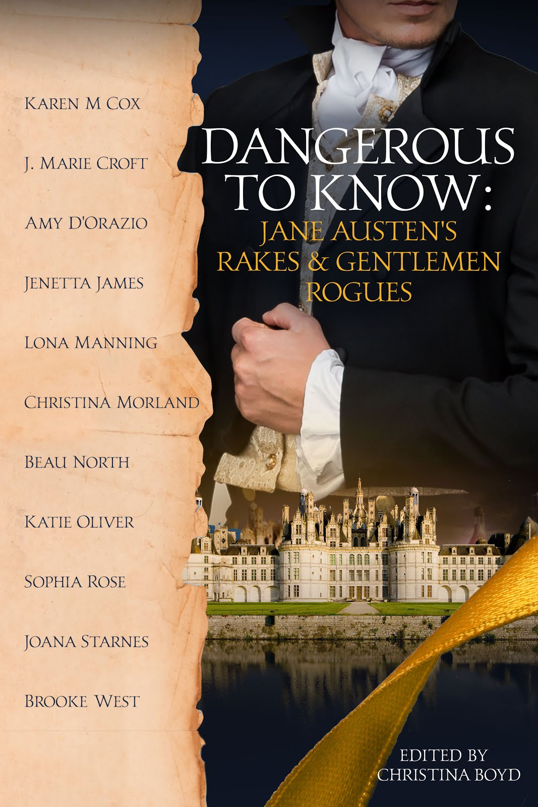 Dangerous to Know: Jane Austen's Rakes and Gentleman Rogues