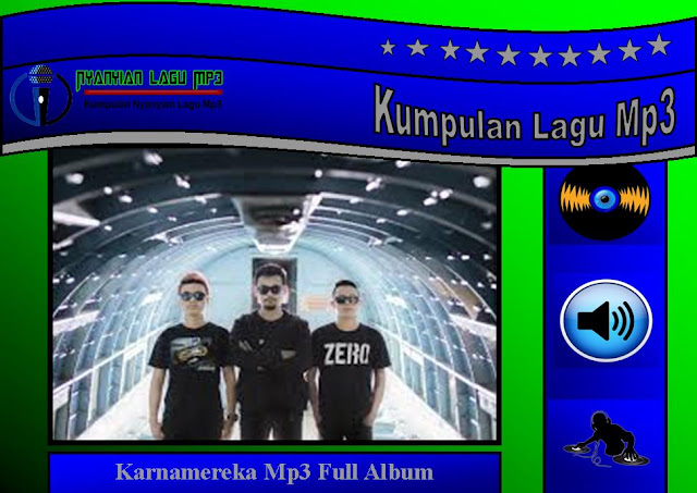 Lagu Karnamereka Mp3 Full Album