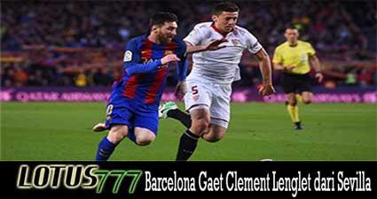Barcelona Gaet Clement Lenglet dari Sevilla