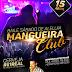 Baile de Aleluia é no Mangueira Club, Com o Cantor Japão,  Brea Night e Swing Mora. Não Perca!!!! Vai Seer D++++++++