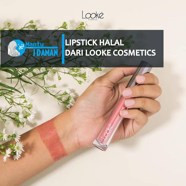 Lipstik Halal untuk Muslimah Persembahan dari Looke Cosmetics