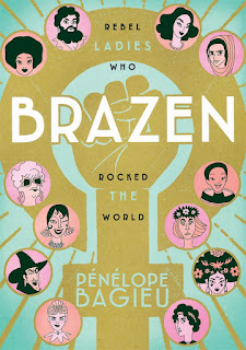 Review: Brazen written and illustrated by Pénélope Bagieu