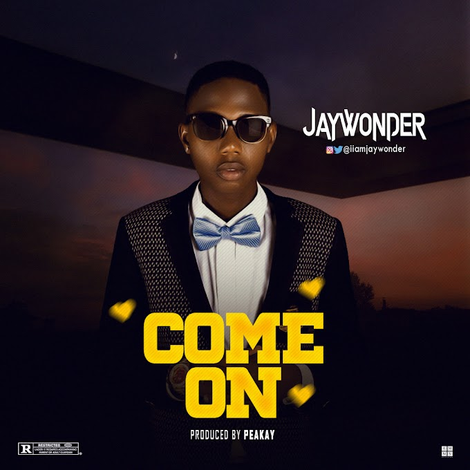 Jay Wonder -Come On